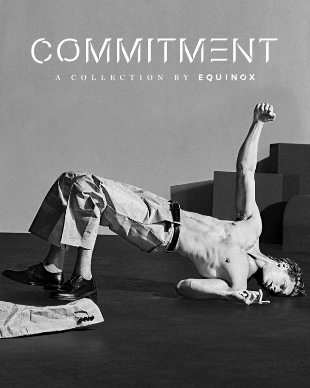 Commitment by Equinox - Steven Klein - 2018